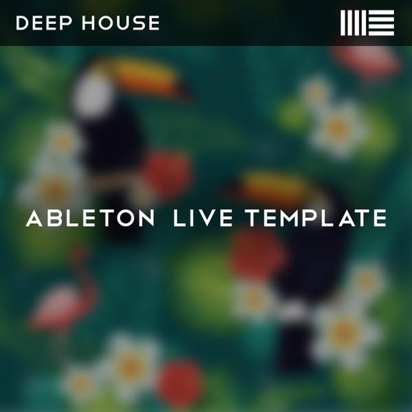 Deep House (Ableton Template)