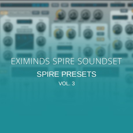 Eximinds Spire Soundset vol. 3