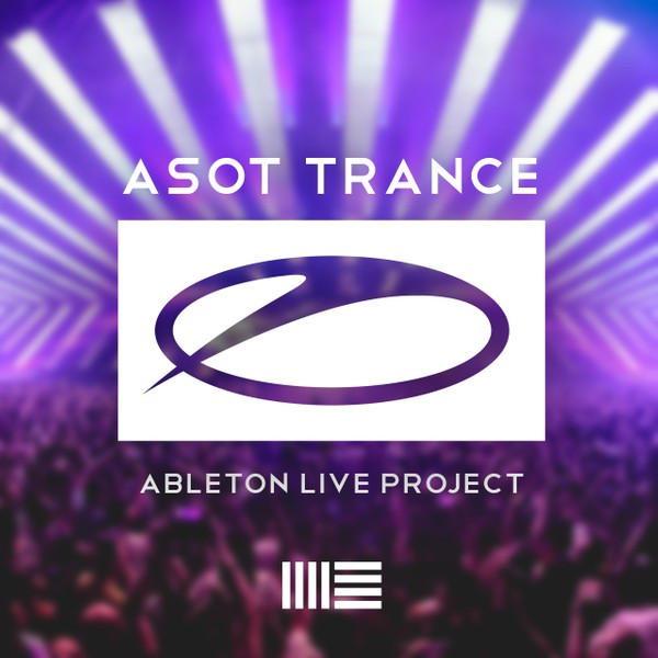 ASOT Trance (Ableton Live Template)