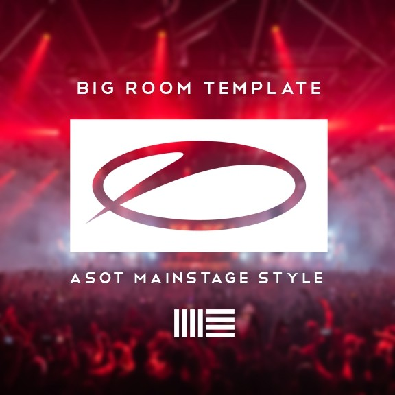 Big Room Trance (ASOT Mainstage Style)