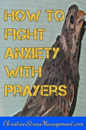 How To Fight Anxiety With Prayers