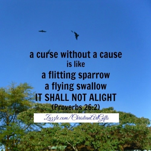 A curse without a cause Bible verse print