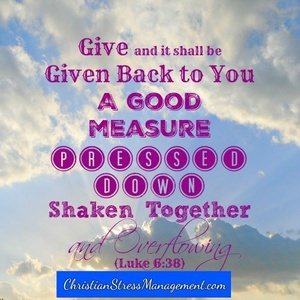 Give and it shall be given back to you