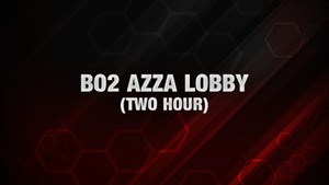 BO2: Azza Lobby [Two Hours]