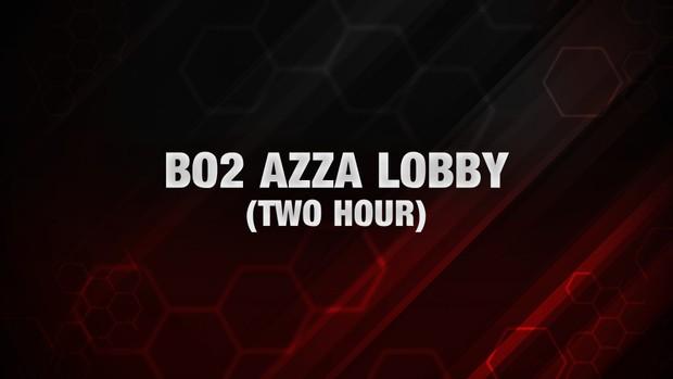 BO2: Azza Lobby [Two Hours]