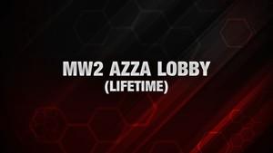 MW2 Azza Lobby [Lifetime/Forever]