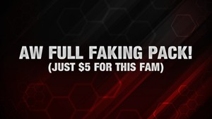 AW *COMPLETE* Faking Pack!