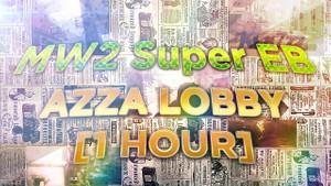 MW2 Azza Lobby [1 Hour]