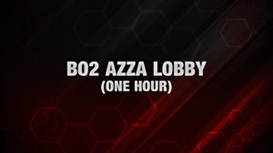 BO2: Azza Lobby [One Hour]
