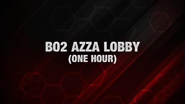 BO2: Azza Lobby [One Hour]