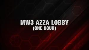 MW3: Azza Lobby [One Hour]