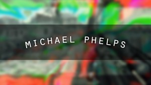 MICHAEL PHELPS - Project File (AE)