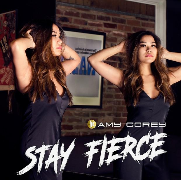 Stay Fierce - Amy Corey