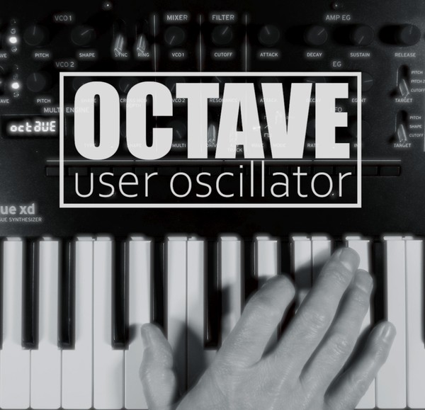 OCTAVE User Oscillator for Korg Minilogue XD, Prologue and NTS-1