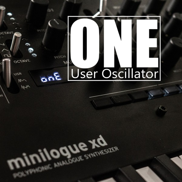 ONE User oscillator for Korg Minilogue XD, prologue and NTS-1