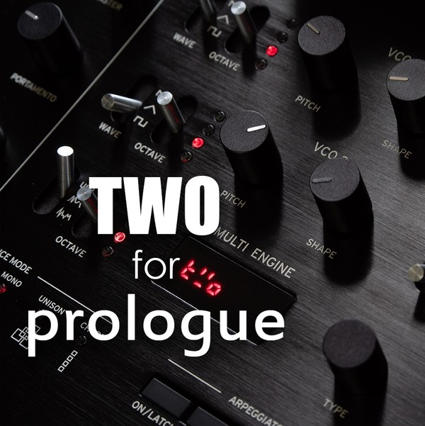 TWO for Prologue