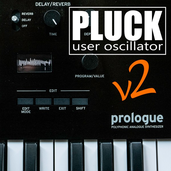 PLUCK v2 User Oscillator for Korg Minilogue XD, Prologue and NTS-1
