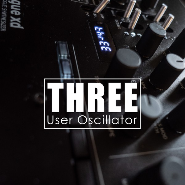 THREE User Oscillator for Minilogue XD, Prologue and NTS-1