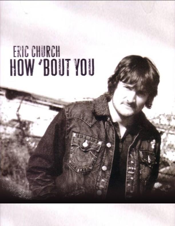 Eric Church - How 'Bout You - Bass Transcription / Bass Tab