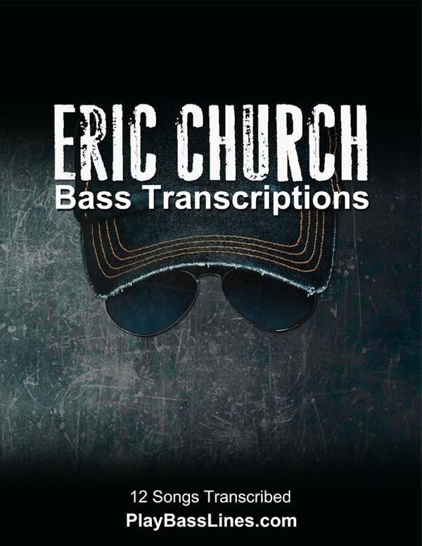 Eric Church - Bass Transcriptions