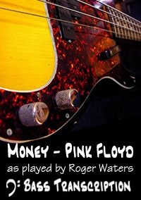 Money by Pink Floyd (Bass: Roger Waters)