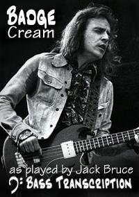 Cream - Badge - Jack Bruce Bass Transcription/Tab