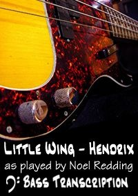 Little Wing -Jimi Hendrix (Bass: Noel Redding)