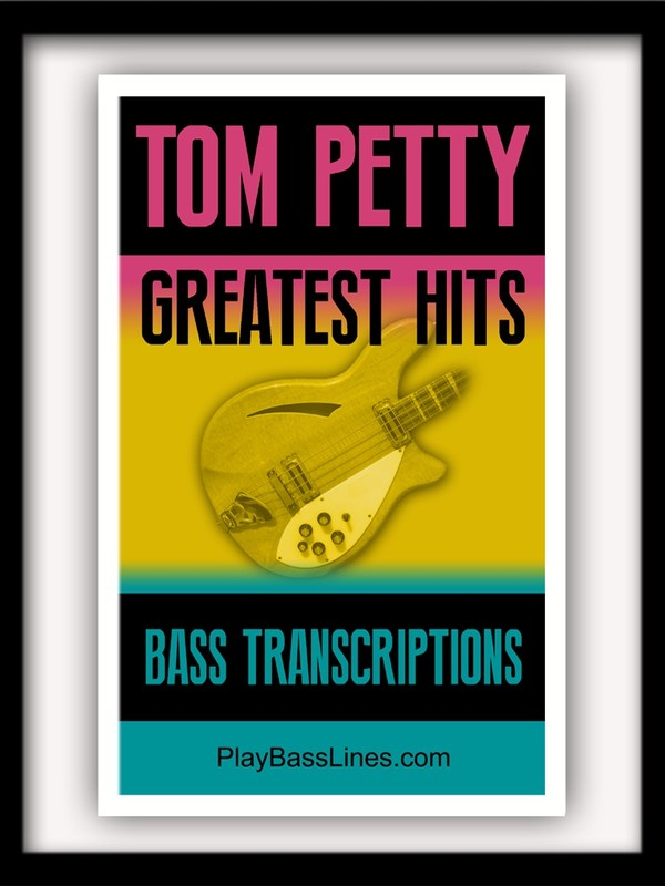 Tom Petty - Greatest Hits - Bass Transcriptions
