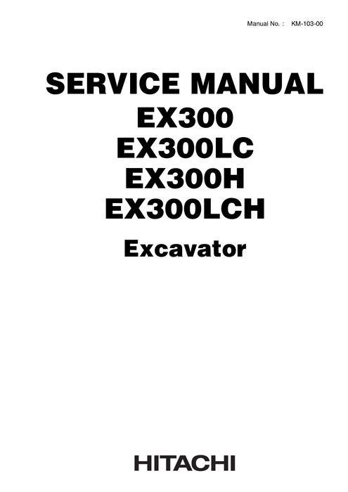 Hitachi EX300, EX300LC, EX300H, EX300LCH Hydraulic Exc