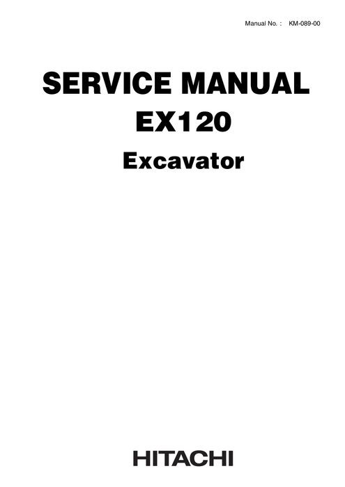 Hitachi EX120 Hydraulic Excavator Service Manual KM089
