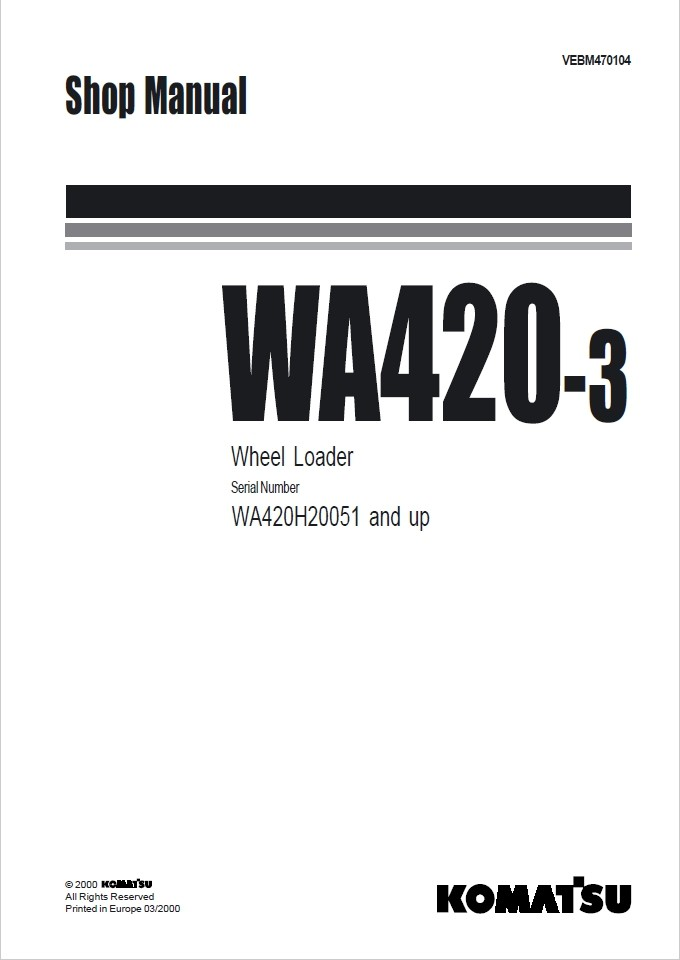 Komatsu WA420-3 WA420H20051 and up Wheel Loader Shop M