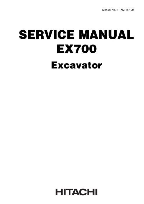 Hitachi EX700 Hydraulic Excavator Service Manual KM117
