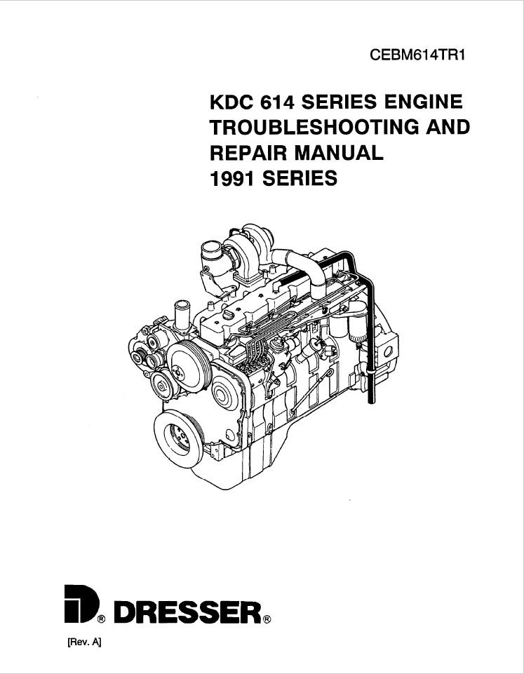 Komatsu Dresser KDC 614 1991 Model Series Engine Troub