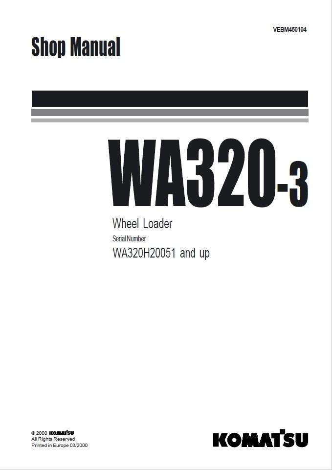 Komatsu WA320-3 WA320H20051 and up Wheel Loader Shop M