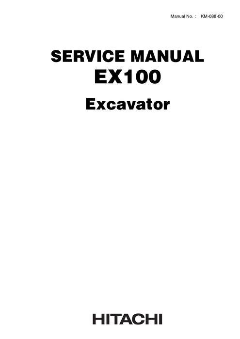Hitachi EX100, EX100M Hydraulic Excavator Service Manu