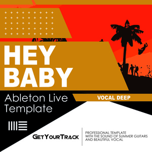 Get Your Track - Hey Baby (Ableton Live 9)