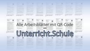 Alle Arbeitsblätter mit QR-Code von Unterricht.Schule
