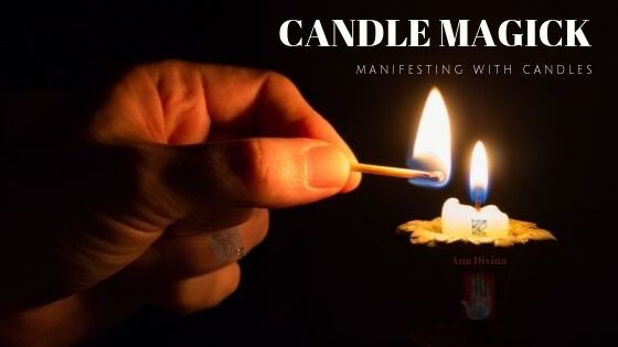 Candle Magick - Manifesting With Candles