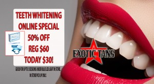 50% OFF TEETH WHITENING AT EXOTIC TANS
