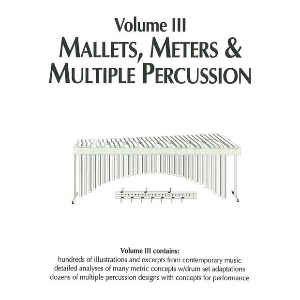 Volume III: Mallets, Meters & Multiple Percussion