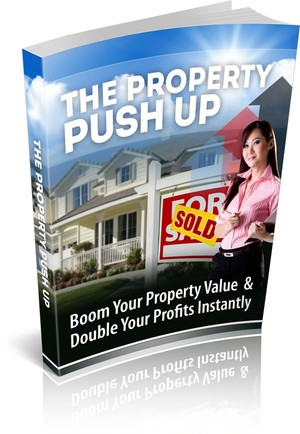 The Property Push Up. Product with RR, Website, and More.