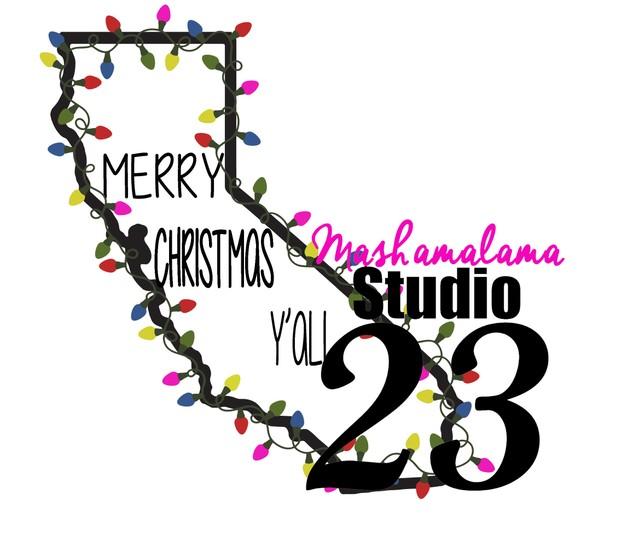 California - Merry Christmas Y'all!