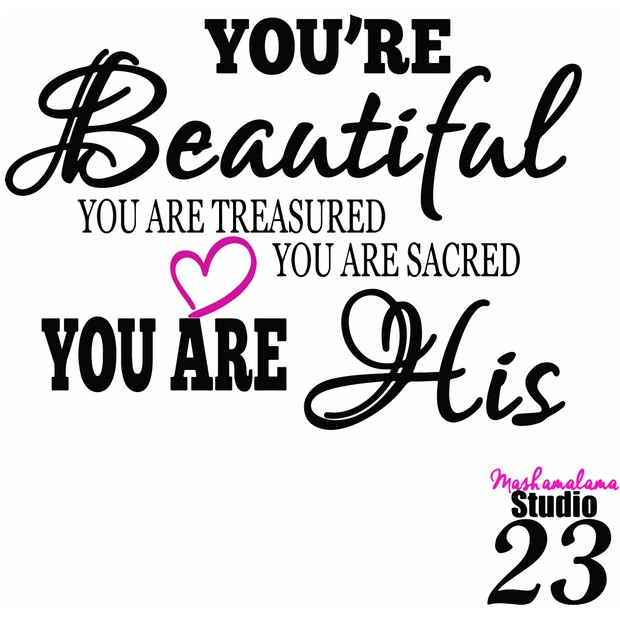 You are His