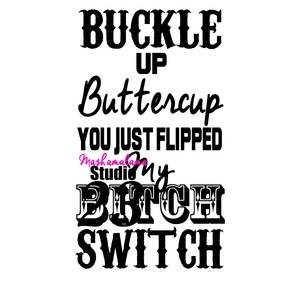 Buckle Up Buttercup 2