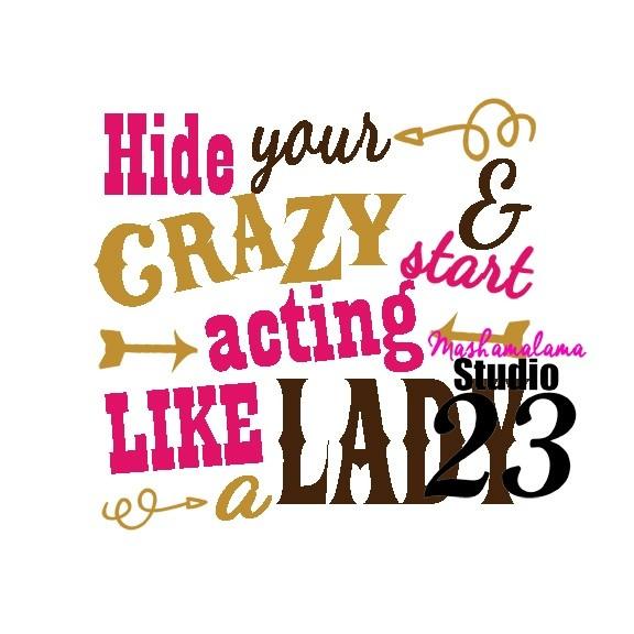 Hide Your Crazy!