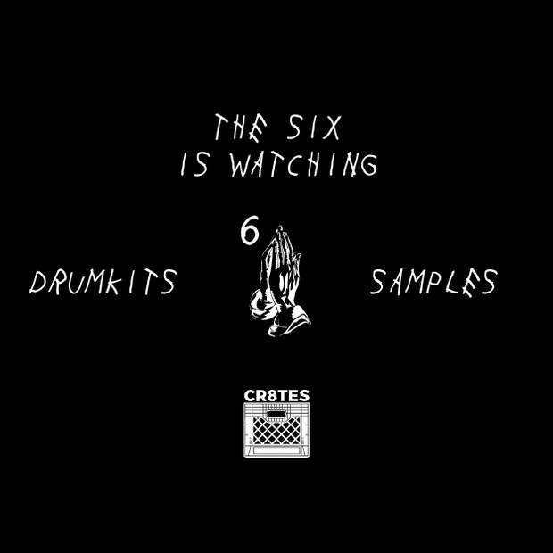 The 6ix is Watching (Drumkits + Samples)