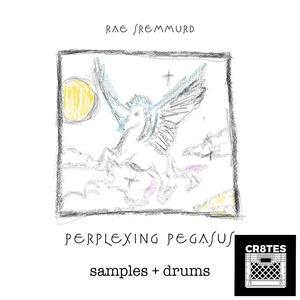 Rae Sremmurd - Perplexing Pegasus (CR8TES MIni Kit)
