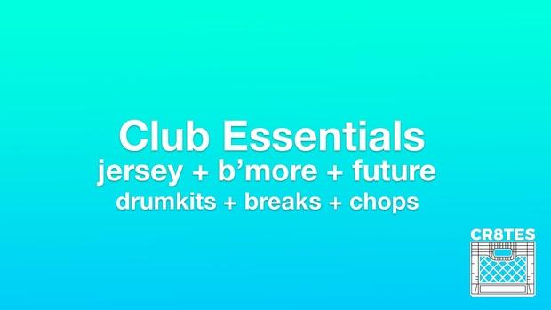 Club Essentials (Jersey/B'more/Strip)