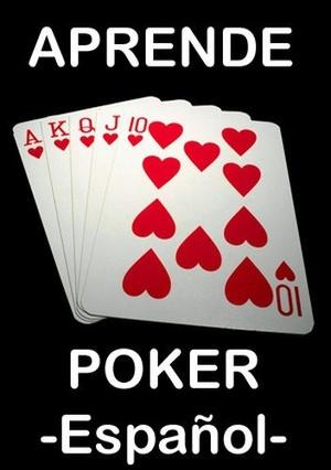 Póker - Aprende A Ganar - Libros Digitales