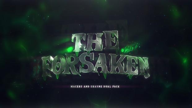The Forsaken Pack (Dual pack Me/Macers)